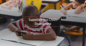 Supporting Your Child's Development - School age (webinar)